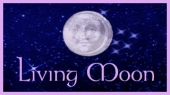 Benvenuti * Bienvenidos Bienvenue * Willkommen Welcome to the Living Moon. Click for the current Moon's Sign and Phase