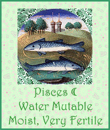 12 Pisces Moon Moist Very Fertile